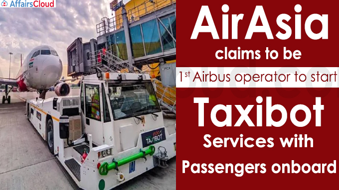 AirAsia claims to be first Airbus operator to start Taxibot services