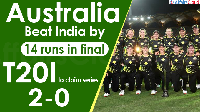 Australia beat India by 14 runs in final T20I to claim series 2-0