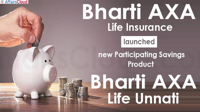 Bharti AXA Life Insurance launches Bharti AXA Life Unnati