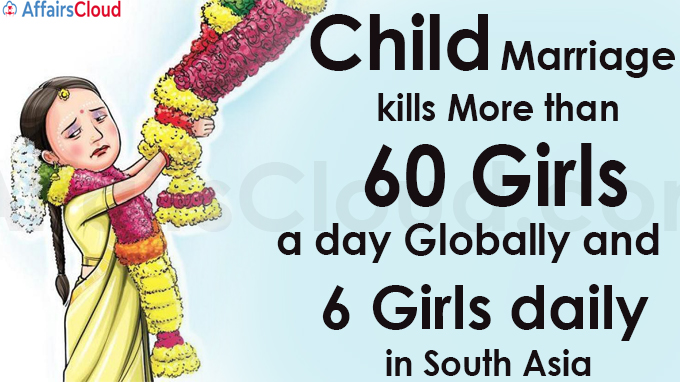 Child marriage kills more than 60 girls a day globally
