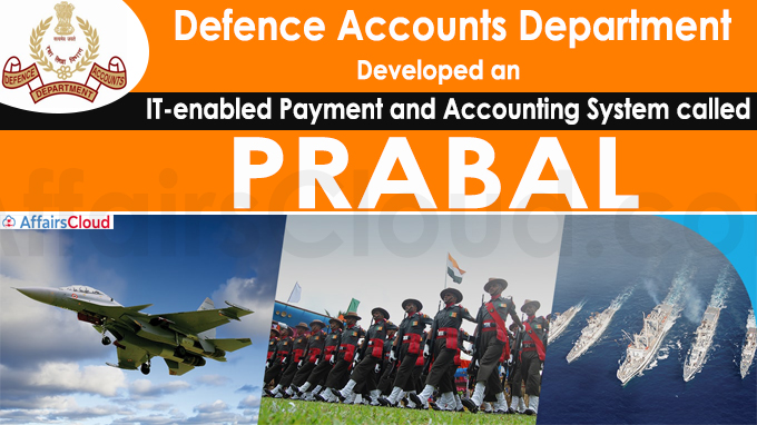 Defence Accounts Department develops payment system PRABAL