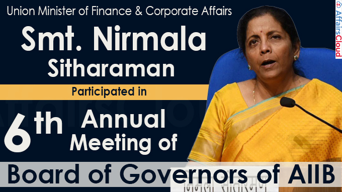 Finance Minister Smt. Nirmala Sitharaman participates in 6th Annual Meeting