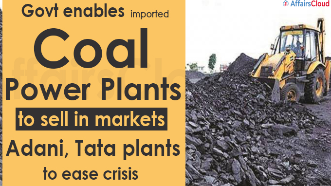 Govt enables imported coal power plants to sell in markets