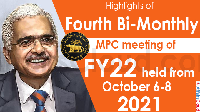 Highlights of Fourth bi-monthly MPC meeting of FY22