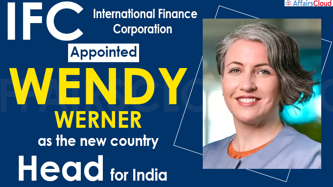 IFC names Wendy Werner as India Country Head