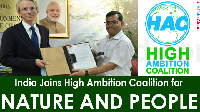 India Joins High Ambition Coalition for Nature and People
