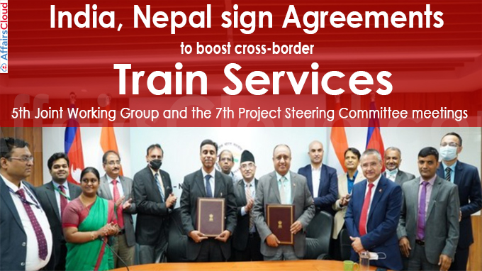 India, Nepal sign agreements to boost cross-border train services