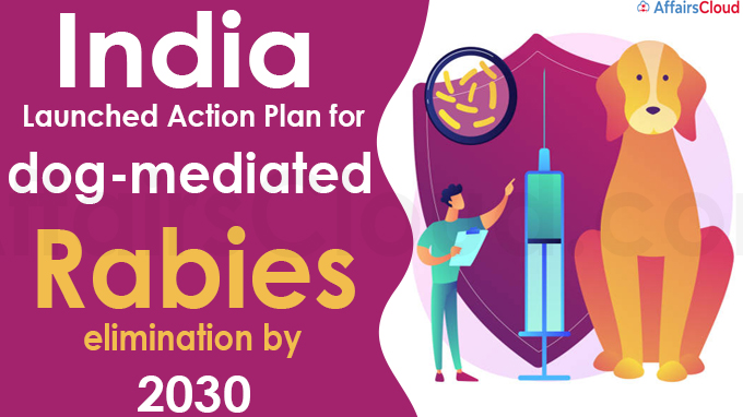 India launches action plan for dog-mediated rabies elimination by 2030