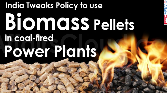 India tweaks policy to use biomass pellets in coal-fired power plants