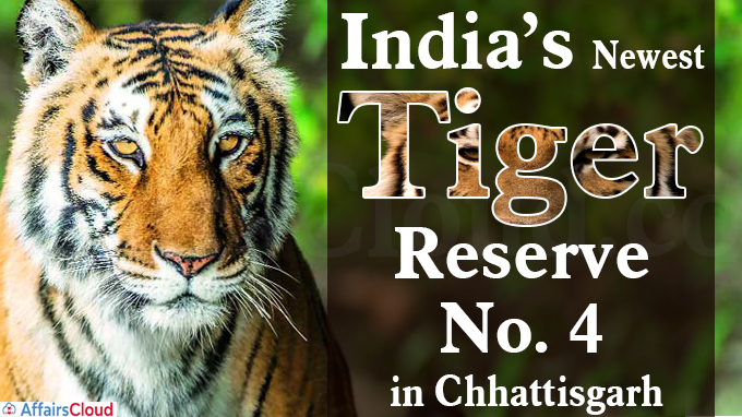India's newest Tiger Reserve