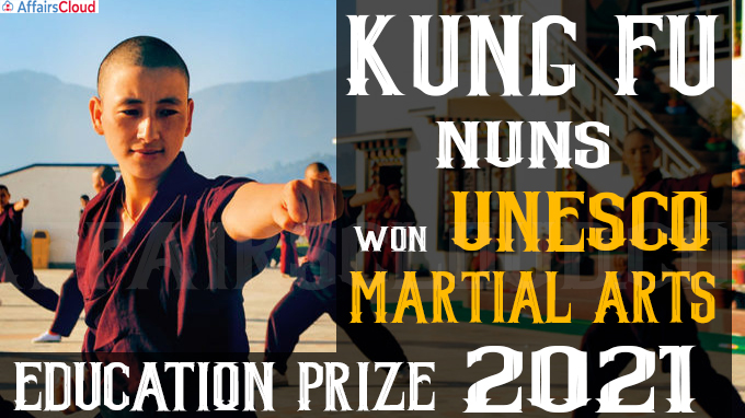 Kung Fu Nuns won UNESCO Martial Arts Education Prize 2021
