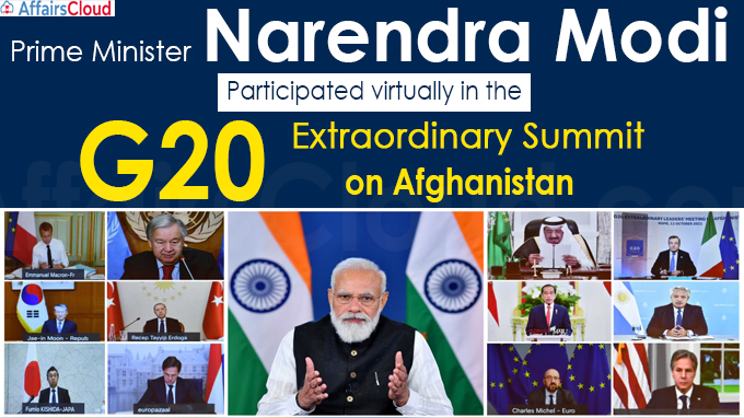 PM Participates in G20 Extraordinary Summit on Afghanistan