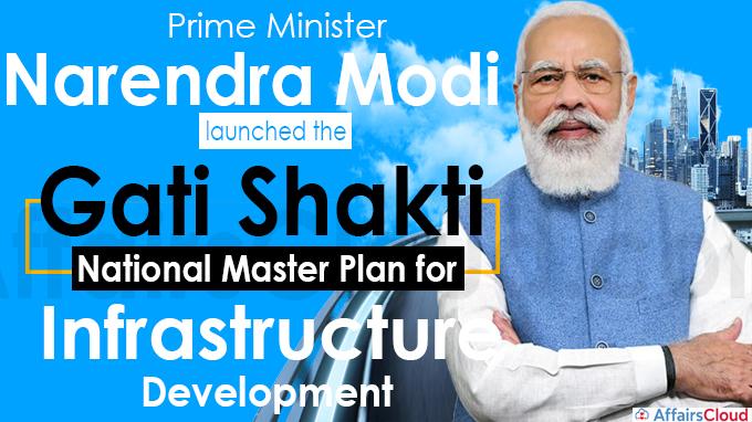 PM launches Gati Shakti- National Master Plan