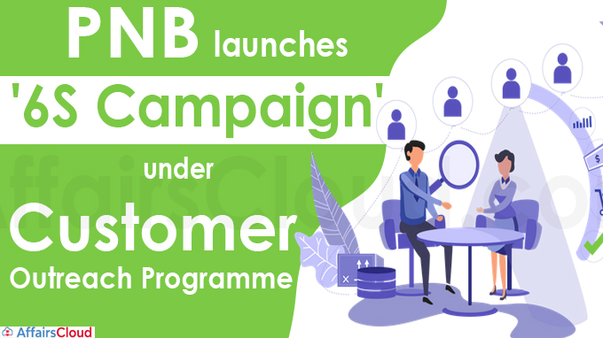 PNB launches '6S Campaign' under customer outreach programme