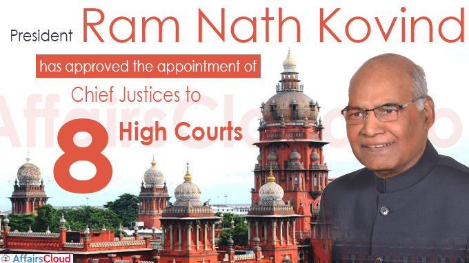 President Kovind clears appointment of chief justices to 8 high courts