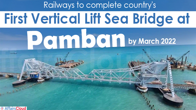 Railways to complete country's first vertical lift sea bridge at Pamban
