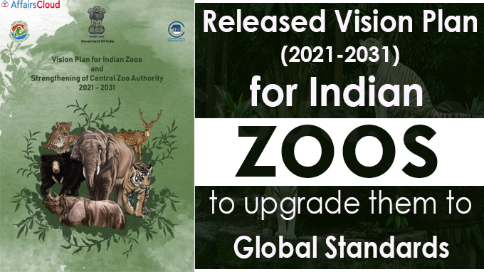 Releases Vision Plan (2021-2031) for Indian zoos