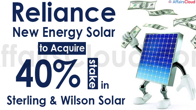 Reliance New Energy Solar to acquire 40% stake