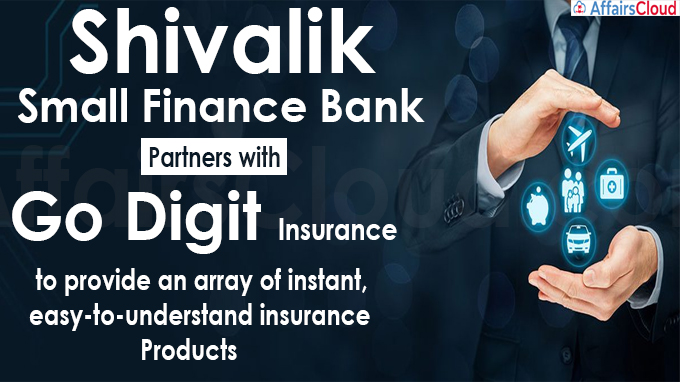 Shivalik Small Finance Bank partners with Go Digit Insurance