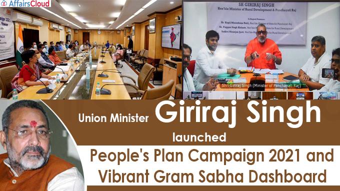 Union Minister Shri Giriraj Singh launches People's Plan Campaign 2021 and Vibrant Gram Sabha Dashboard