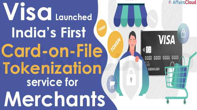 Visa launches India's first Card-on-File tokenization service for merchants
