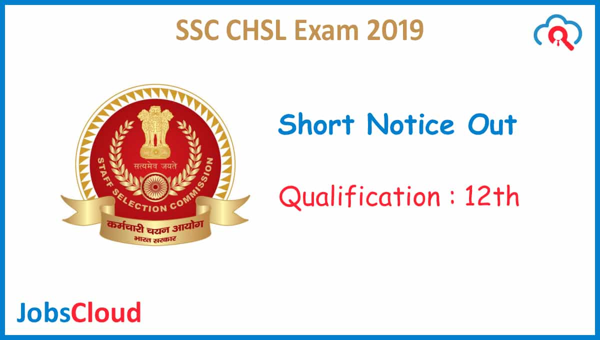SSC CHSL 2019 Notification Short Notice